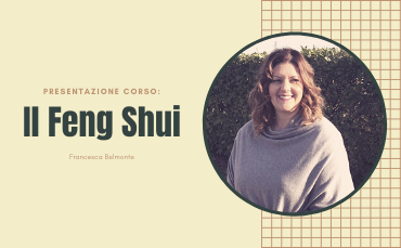 BENESSERE: Il Feng Shui