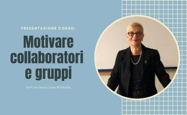 LEADERSHIP: Come motivare collaboratori e gruppi (Audiocorso)